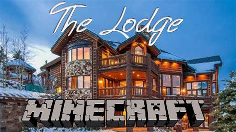 The Lodge  Minecraft  Youtube. Hotel Saratz. Palace Grand Hotel. Penglai Bayview Grand Hotel. Grand Hotel Saigon. Chalet Altitude Les Arcs 2000. Appartements Spullersee Hotel. Green Sporting Club Hotel. Alpine Attitude Boutique Hotel And Conference Venue