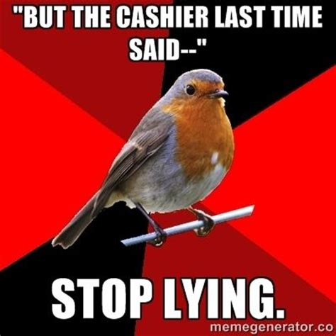 Quit Lying Meme - 181 best when you work at a grocery store ohh the people you will see and the things you will