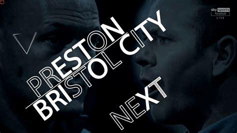 EFL Championship 20/21 – Preston North End vs Bristol City ...