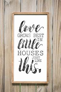 Love, Grows, Best, In, Little, Houses, Just, Like, This, -, Wood, Sign