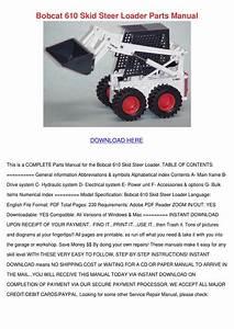 Bobcat 610 Skid Steer Loader Parts Manual By