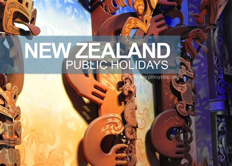 All the dates for national and regional public holidays published in one place. New Zealand Public Holidays - Pinoy Stop