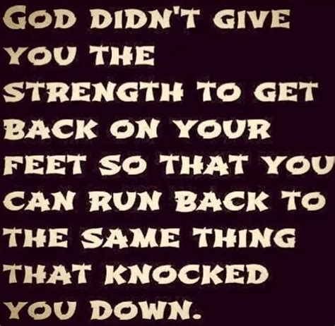 god didnt    strength      feet