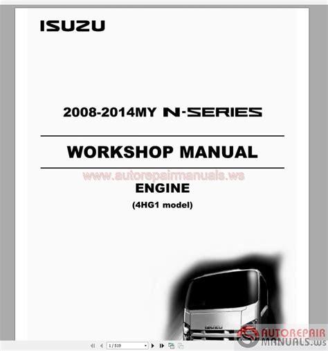 motor auto repair manual 2007 isuzu i series interior lighting isuzu 2008 2014my n series engine 4hg1 model workshop manual auto repair manual forum