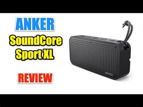 Anker Xl Review by Anker Soundcore Sport Xl Review Ita Youtube