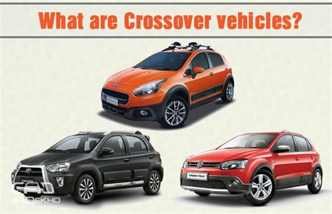 What Is A Crossover Vehicle by What Are Crossover Vehicles Features Cardekho