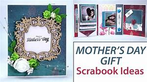 DIY Mother's Day Gifts, Scrapbook Ideas, DIY Photo Album ...