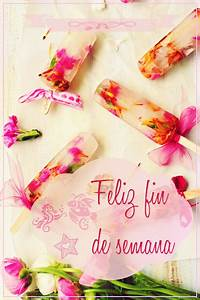 Happy Weekend De : feliz fin de semana happy weekend pinterest feliz fin de semana semana feliz y dias de la ~ Eleganceandgraceweddings.com Haus und Dekorationen