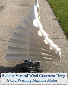 Build A Vertical Wind Generator Using A Old Washing