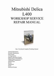 Mitsubishi Delica Repair Manual By Mark James
