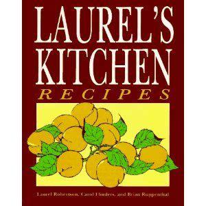 laurels kitchen recipes  laurel robertson carol