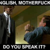 English Motherfucker Do You Speak It Meme - english motherfucker do you speak it pictures images photos photobucket