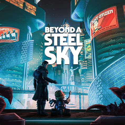 Beyond a Steel Sky (2020) - Game details | Adventure Gamers