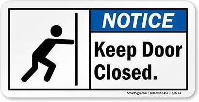 Closed Door Notice Keep Label Safety 2773