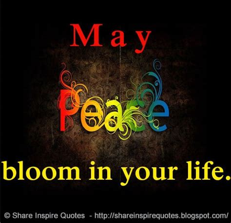 peace bloom   life share inspire quotes