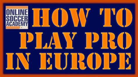 how to go pro in europe and abroad