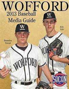 2013 Wofford Baseball Media Guide by Wofford Athletics - Issuu
