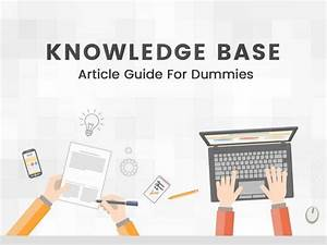 Knowledge Base Article Guide For Dummies  Infographic