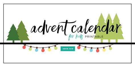 printable advent calendar  kids imom