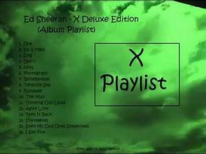 Ed Sheeran - X Album Deluxe Edition (Playlist) - YouTube