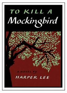 11 To Kill A Mockingbird Book Covers We U0026 39 Ll Always Remember
