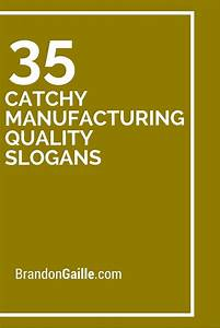 75 catchy manufacturing quality slogans business slogans
