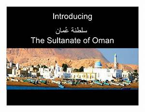 Introducing The Sultanate Of Oman