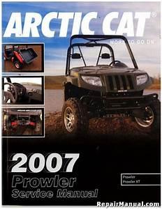 2007 Arctic Cat Prowler Xt Service Manual