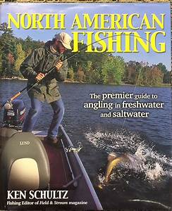 North American Fishing: The premier guide to angling in ...
