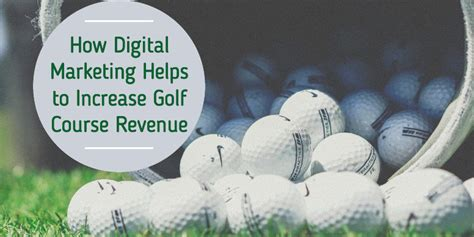 best digital marketing courses in the world increase golf course revenue digital marketing practices