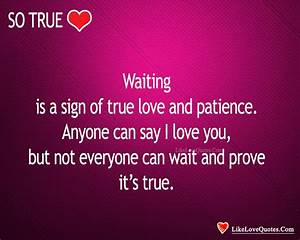 Waiting Is A Sign of True Love & Patience ...