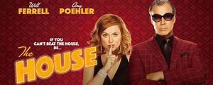 Movie Review: The House (2017) - by Jonathan Berk @ Berk ...