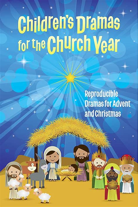 childrens dramas   church year christmas sunday