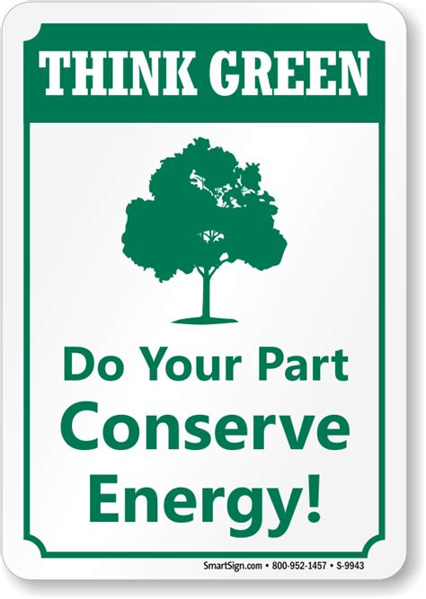 what part of a green do you use do your part conserve energy sign think green signs sku s 9943