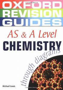 As And A Level Chemistry Through Diagrams  Oxford Revision