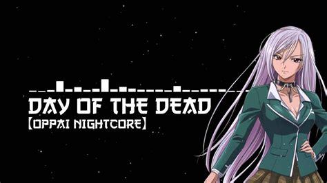 oppai nightcoreday   dead youtube