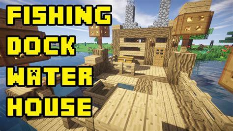 minecraft boatfishing dock lake water house tutorial xboxpepcpsps youtube