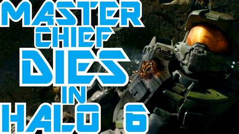 Master Chief Will Die In Halo 6  What You May Have Missed