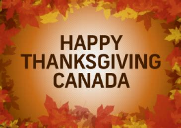 canadian thanksgiving  date wishes traditions food purpose happy thanksgiving