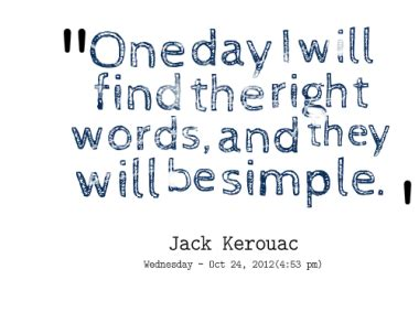 I Will Find The Right One Quotes
