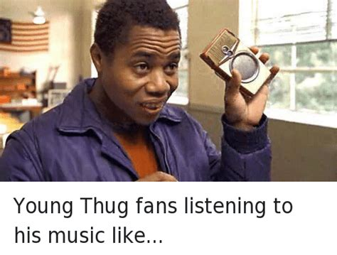 Young Thug Memes - funny cuba gooding jr and radio memes of 2016 on sizzle
