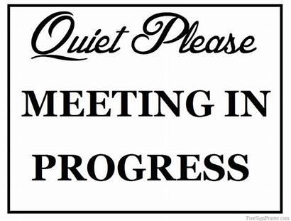 Meeting Progress Printable Signs Funny Office Disturb