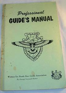 Professional Guide U0026 39 S Manual 1971 North Star Guide