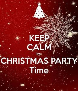 KEEP CALM its CHRISTMAS PARTY Time Poster