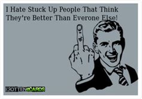 Stuck Up Person Quotes