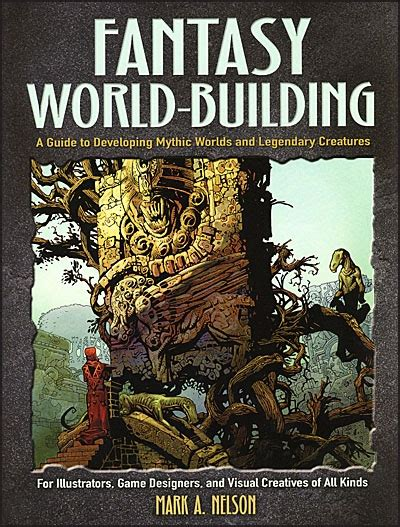 FANTASY WORLD-BUILDING A Guide to Developing Mythic Worlds ...