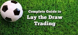 Introduction to Football Trading: What is a Lay Bet ...