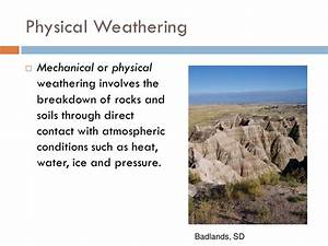Weathering, Erosion and Soil