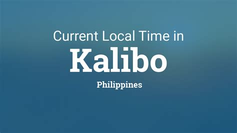 current local time  kalibo philippines