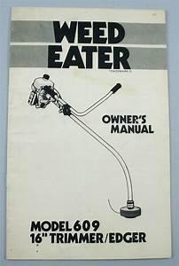 Weed Eater Model 609 16 U0026quot  Trimmer Edger Owner U0026 39 S Manual